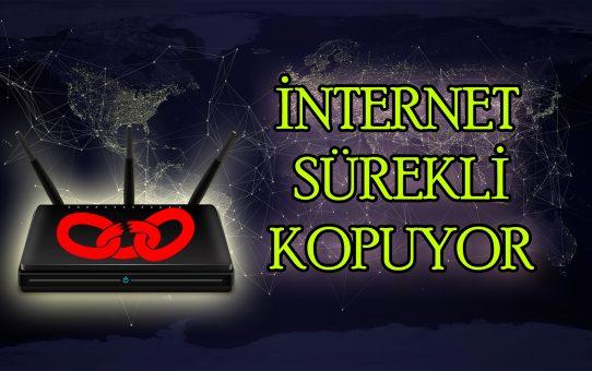 İnternet Sürekli Gidiyor