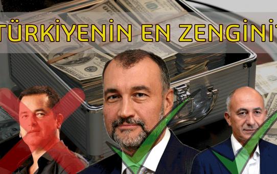 Türkiyenin En Zengin 10 İnsanı 2020
