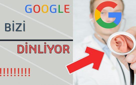 Google Bizi Dinliyor | Kanıtlarıyla Birlikte